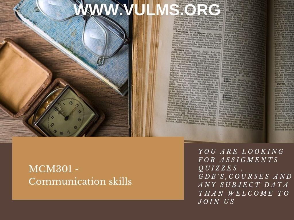 MCM301 - Communication skills